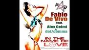 Fabio De Vivo feat. Alex Gemmi & Dot Comma - In The Name Of Love ( Alex Nocera & Maurizio Montanari )
