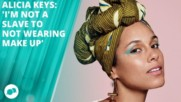 Did makeup-free Queen Alicia Keys change her mind?