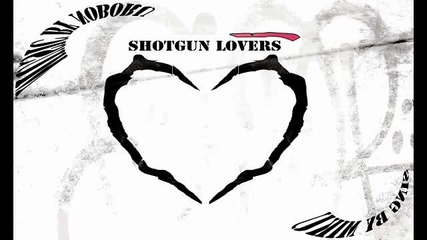 Shotgun Lovers