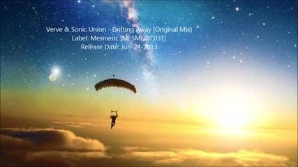 Verve & Sonic Union - Drifting Away (original Mix)