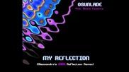 Osunlade feat. Divine Essence - My Reflection (alessandros Dark Reflection Remix)