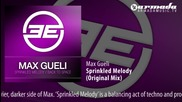 Max Gueli - Sprinkled Melody (original Mix)