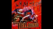 W.a.s.p. - Hot Rods To Hell
