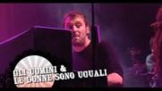 Cesare Cremonini - Gli uomini e le donne sono uguali (video live) (Оfficial video)