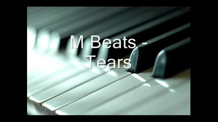 M Beats - Tears