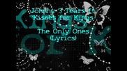 Kisses for Kings feat. Johnny 3 Tears - The Only Ones