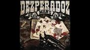 Dezperadoz - Deadwood