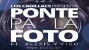Los Cadillacs Feat. Alexis y Fido - Ponte Pa La Foto