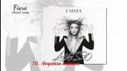 10. Argento adesso - Emma Marrone (албум: Adesso ) 2015