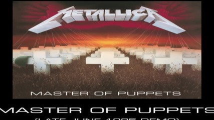 Metallica- Master of Puppets Late June 1985 Demo