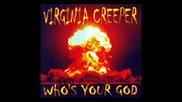 Virgina Creeper - Who's Your God (full Album 2006)