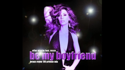 Offer Nissim feat. Maya - Be My Boyfriend