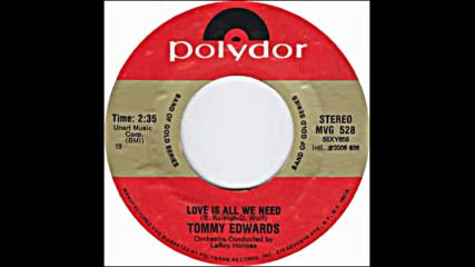 Tommy Edwards - Love is all we need