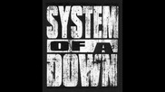 System Of A Down - Chic `n` Stew