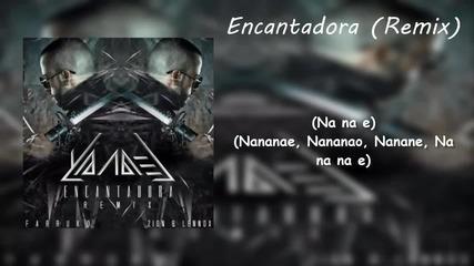 Yandel Ft Farruko, Zion & Lenox - Encantadora (remix)