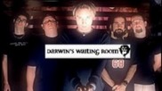 Darwin's Waiting Room - Back That Azz