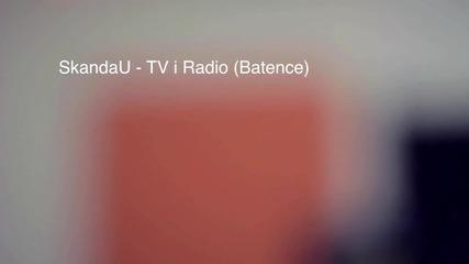 Скандау - Тв И Радио ( Hd)