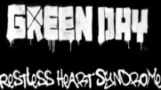 Green Day - Restless Heart Syndrome [Track Commentary] (Оfficial video)