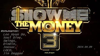[bg] Lee Hyun Do & Soul Dive & Swings & Dindin & Joosuc & Loco & Jin Doggae - Show Me The Money 3
