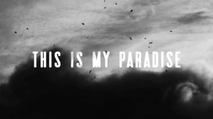 The Rasmus - Paradise ( Official Lyric Video)
