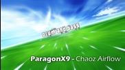 Paragonx9 - Chaoz Airflow [hd]
