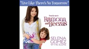 Цялата песен с превод! Selena Gomez and The Scene - Live Like There s No Tomorrow