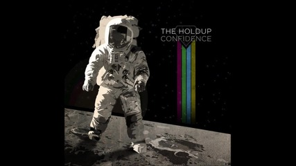 The Holdup - Back Then