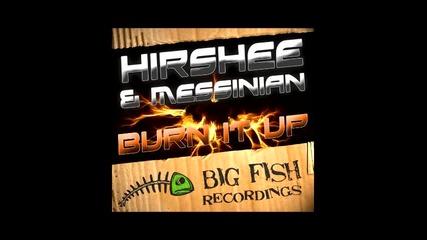 Burn It Up - Hirshees Bass Mix [dubstep]