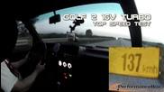 Луд тест за максимална скорост на Vw Golf 2 16v turbo