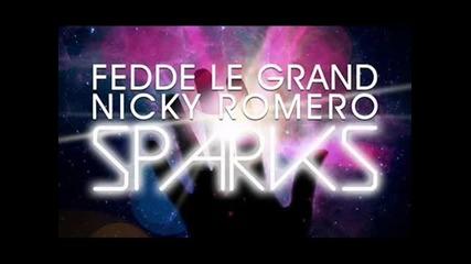Fedde Le Grand _ Nicky Romero - Sparks