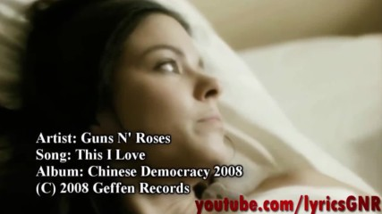 Guns N Roses - This I Love ( Official Video)