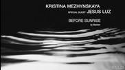 Кристина Межинская - До рассвета (special guest Jesus Luz)