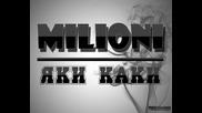 Milioni - Iaki Kaki
