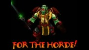 World Of Warcraft - The Power Of The Horde