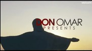 2o12 • Don Omar Ft. Akon - Danza Kuduro (remix) ( Fan Video)