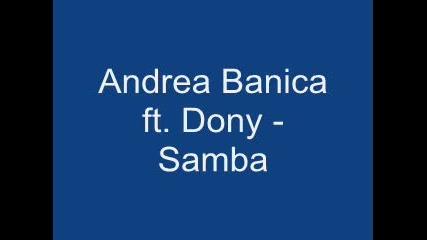 Andrea Banica ft. Dony - Samba