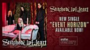Stitched Up Heart - Event Horizon / New Single 2016