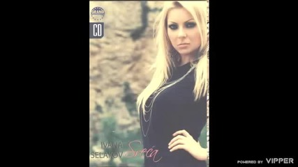 Ivana Selakov - Briga me - (Audio 2010)