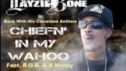 Layzie Bone - Chiefen In My Wahoo (feat. R.o.b., B. Money)