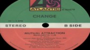 Change--mutual Attraction--1985 Inst.version