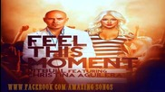 New!!! Pitbull Ft. Christina Aguilera - Feel This Moment