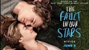 The Fault In Our Stars - Песента от трейлъра