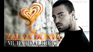 Murat Dalkilic - Yalan Dunya - Лъжовен свят (prevod ... - Vbox7