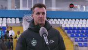 Генчев: Не сме доволни от показаното, нямаме притеснение от нито един отбор в България