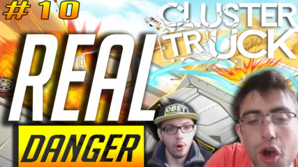 CLUSTERTRUCK / FAST AND FURIOUS / Non-Stop Gaming
