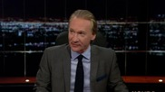 Real time with Bill Maher | 2014/09/19