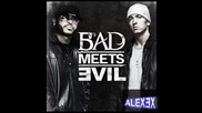 Bad meets evil - Nuttin' to do