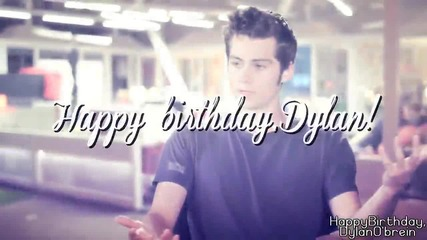 Happy birthday, Dylan O'brein | Bring me back to life