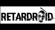 Retardroid - Necrodolphin