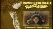David Coverdale - Whitesnake 1977 - Remastered - Bonus Tracks